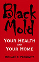 Black Mold Your Health and Your Home